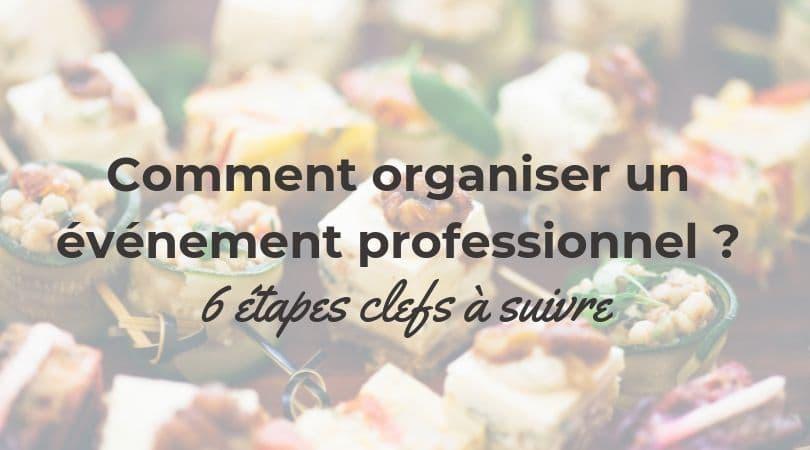 comment organiser un evenement professionnel