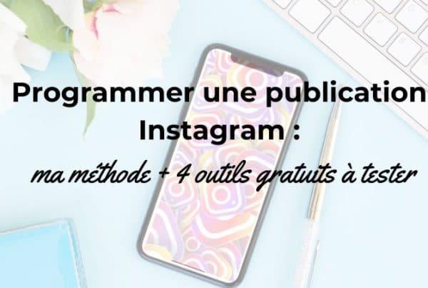 Programmer une publication Instagram