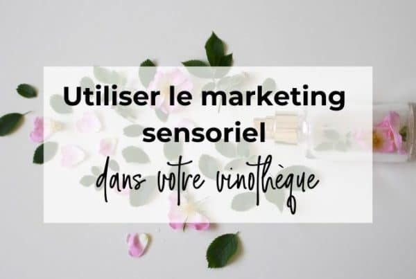 marketing sensoriel vin