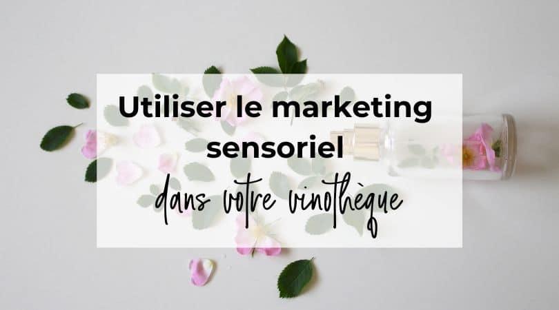 marketing sensoriel vin