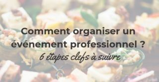 comment organiser un evenement professionnel